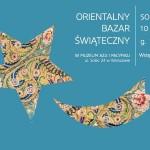 Serdecznie zapraszamy na Orientalny Bazar Świąteczny